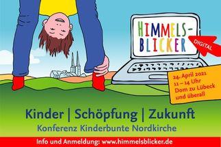 Gezeichnetes Bild: Ein Kind blickt durch seine eigenen Beine den Betrachter an. Im Hintergrund ist der Lübecker Dom zu sehen. Rechts steht auf einem Laptop das Wort Himmelsblicker. - Copyright: Jugendpfarramt der Nordkirche