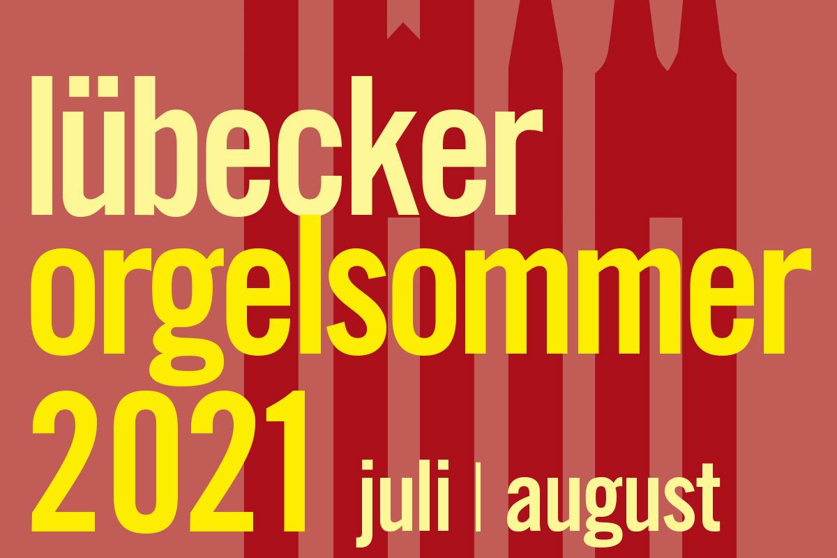 Der Lübecker Orgelsommer 2021 beginnt am 1. Juli.