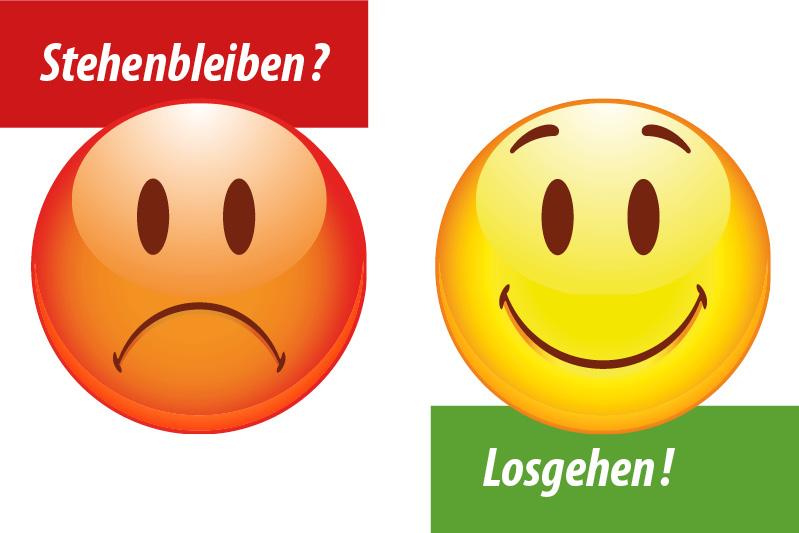"""Ein roter trauriger Smiley mit dem Wort """"Stehenbleiben?"""" darüber und rechts ein gelber Smiley mit dem Wort """"Losgehen!"""" darunter"""